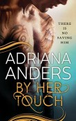 By Her Touch: Blank Canvas #2 by Adriana Anders