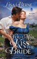 You May Kiss the Bride by Lise Berne