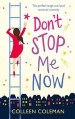 Don't Stop me Now by Colleen Coleman