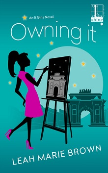 Owning It: It Girls #4 by Leah Marie Brown