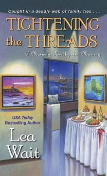 Tightening the Threads: Mainely Needlepoint #5 by Lea Wait