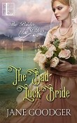 The Bad Luck Bride: The Brides of St. Ives #1 by Jane Goodger