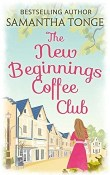 The New Beginnings Coffee Club by Samantha Tonge