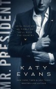 Mr. President: White House #1 by Katy Evans