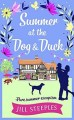 Summer at the Dog & Duck by Jill Steeples
