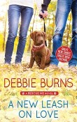 A New Leash on Love: Rescue Me #1 by Debbie Burns