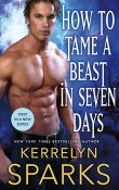 How to Tame a Beast in Seven Days: The Embraced #1 by Kerrelyn Sparks