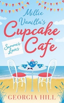 Summer Loves: Millie Vanilla's Cupcake Cafe #2 by Georgia Hill