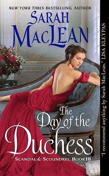 The Day of the Duchess: Scandal & Scoundrel #3 by Sarah MacLean