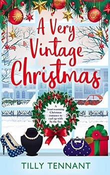 A Very Vintage Christmas: An Unforgettable Christmas #1 by Tilly Tennant