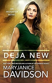 Deja New: Insighter #2 by MaryJanice Davidson