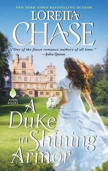 A Duke in Shining Armor: Difficult Dukes #1 by Loretta Chase
