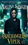 Archangel's Viper: Guild Hunter #10 by Nalini Singh
