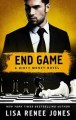 End Game by Lisa Renee Jones