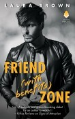Friend (With Benefits) Zone by Laura Brown