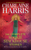 The Complete Sookie Stackhouse Stories: Sookie Stackhouse #14 by Charlaine Harris