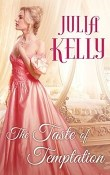 The Taste of Temptation: The Matchmaker of Edinburgh #2 by Julia Kelly