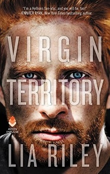Virgin Territory: Hellions Angels #3 by Lia Riley