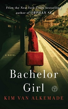 Bachelor Girl by Kim van Alkemade