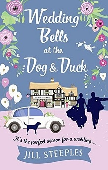 Wedding Bells at the Dog & Duck: Dog & Duck #3 by Jill Steeples