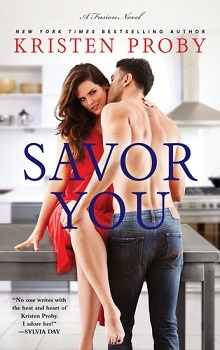 Savor You: Fusion #5 by Kristen Proby