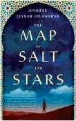 The Map of Salt and Stars by Jennifer Zeynab Joukhadar