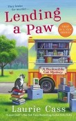 Lending a Paw: A Bookmobile Cat Mystery #1 by Laurie Cass