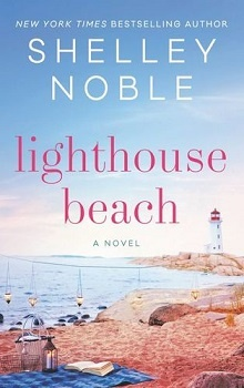 Lighthouse Beach by Shelley Noble