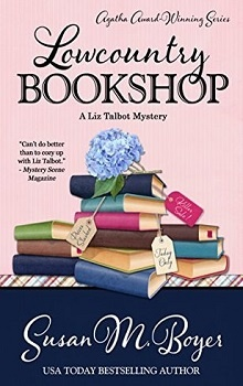 Lowcountry Bookshop: Liz Talbot Mystery #7 by Susan M. Boyer