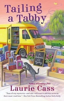 Tailing a Tabby: A Bookmobile Cat Mystery #2 by Laurie Cass
