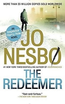The Redeemer: Harry Hole #6 by Jo Nesbo