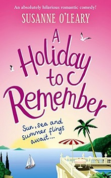 A Holiday To Remember: Maddy and Leanne #2 by Susanne O'Leary