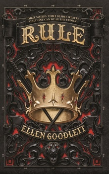 Rule: Rule #1 by Ellen Goodlett
