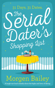 The Serial Dater's Shopping List by Morgen Bailey