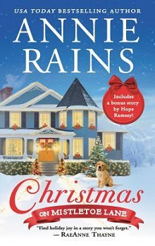 Christmas on Mistletoe Lane: Sweetwater Springs #1 by Annie Rains