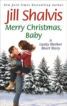 Merry Christmas, Baby: Lucky Harbor #12.5  by Jill Shalvis