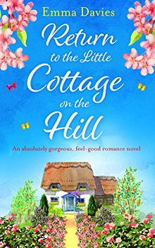 Return to the Little Cottage on the Hill: Little Cottage #3 by Emma Davies