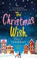 The Christmas Wish by Tilly Tennant