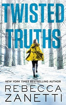 Twisted Truths: Blood Brothers #3 by Rebecca Zanetti