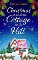 Christmas at the Little Cottage on the Hill by Emma Davies