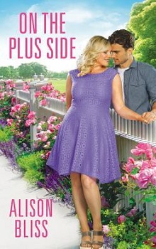 On the Plus Side: A Perfect Fit #2 by Alison Bliss