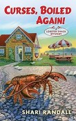 Curses, Boiled Again!: A Lobster Shack Mystery #1 by Shari Randall