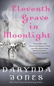 Eleventh Grave in Moonlight: Charley Davidson #11  by Darynda Jones