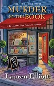 Murder by the Book: Beyond the Page Bookstore Mystery #1 by Lauren Elliott
