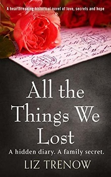 All the Things We Lost by Liz Trenow