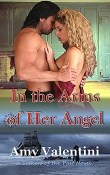 In the Arms of Her Angel: Seekers of the Past #3 by Amy Valentini