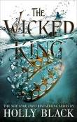 The Wicked King: The Folk of the Air #2 by Holly Black