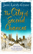 The City of Second Chances by Jane Lacey-Crane