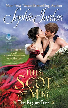 This Scot of Mine: The Rogue Files #4 by Sophie Jordan