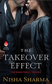 The Takeover Effect: The Singh Family #1 by Nisha Sharma